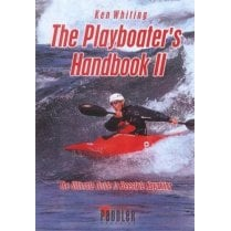 The Playboater's Handbook II by Ken Whiting