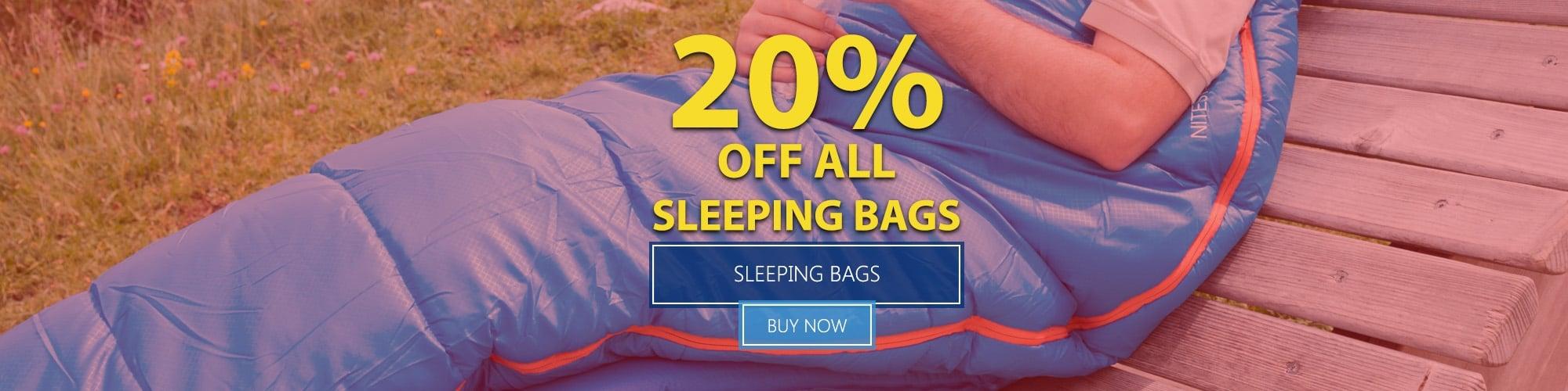 Summer Sale 2016 - 20% Off All Sleeping Bags