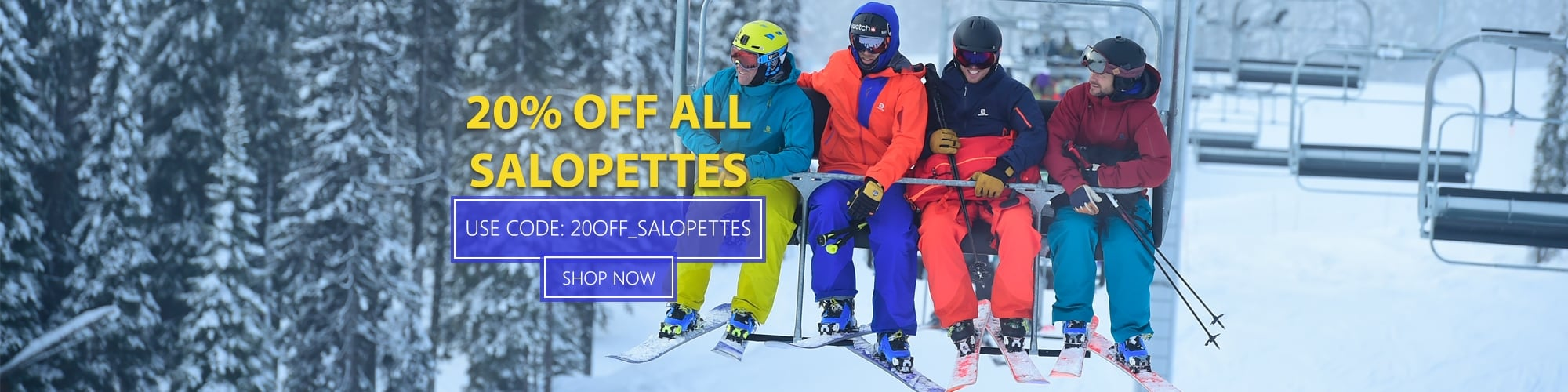 20% Off All Salopettes