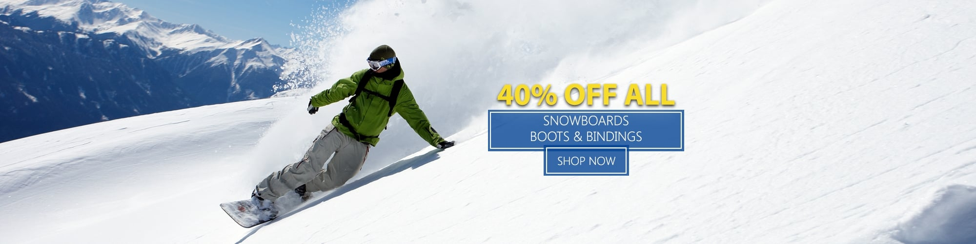 40% Off All Snowboards, Boots and Bindings